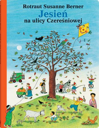 """Książeczka dla dzieci """"Jesień na ulicy Czereśniowej"""",  Wyd. Dwie Siostry"""