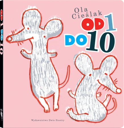 """Książeczka dla dzieci """"Od 1 do 10"""",  Wyd. Dwie Siostry"""
